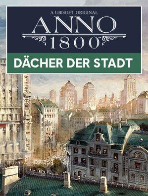 Anno 1800 Dächer der Stadt, , large
