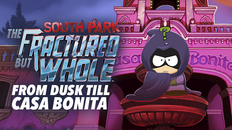 South Park™ : The Fractured But Whole™ – From Dusk Till